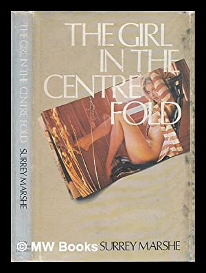 The girl in the centrefold / by: Marshe, Surrey