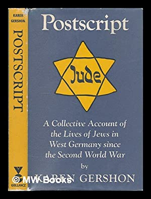 Postscript : a collective account of the lives of Jews in West Germany since the Second World War &...