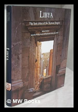 Libya : the lost cities of the: Di Vita, Antonino