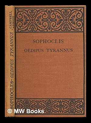 Sophocles : Oedipus Tyrannus. Sophocles in single plays for the use of schools / edited with ...