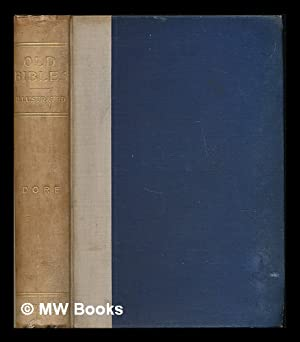 Old Bibles: An account of the early versions of the English Bible / By J.R. Dore: Dore, J. R. (John...