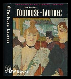 Toulouse-Lautrec / Jean Bouret: Bouret, Jean