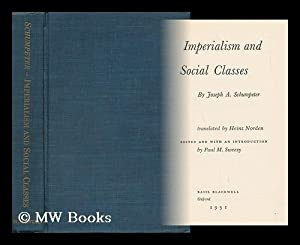 Imperialism and Social Classes / Translated by Heinz Norden; Edited and with an Introd. by ...