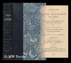 Voyage Du Jeune Anacharsis En Grece, Abrege Avec La Vie De L'Auteur, Par Le Duc De Nivernois: ...
