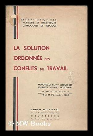 Solution Ordonnee Des Conflits Du Travail : Mmeoires De La 9eme Session Des Journees Sociales ...