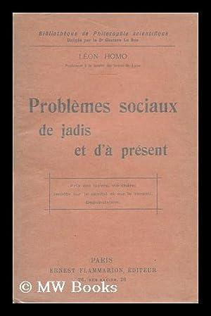 Problemes Sociaux De Jadis Et D'A Present: Homo, Leon Pol