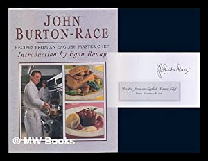 Recipes from an English master chef / John Burton-Race: Burton-Race, John