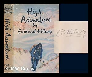 High Adventure. With maps by A. Spark: Hillary, Edmund (1919-2008)