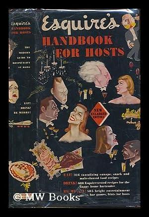Esquire's Handbook for Hosts: Esquire