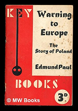Warning to Europe : the story of Poland: Paul, Edmund