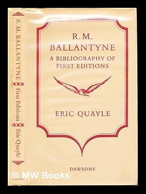 R. M. Ballantyne : a bibliography of: Quayle, Eric. (1921-2001)