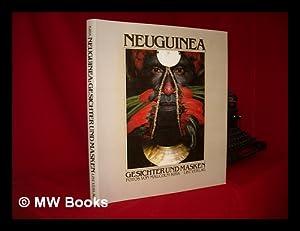 Neuguinea, Gesichter und Masken: Kirk, Malcolm. Strathern, Andrew