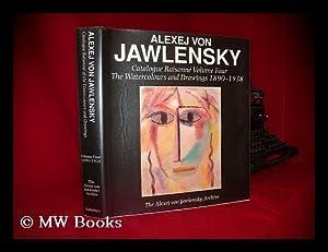 Alexej von Jawlensky : catalogue raisonne volume: Jawlensky, Alexej von