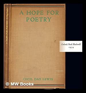 A hope for poetry: Day Lewis, Cecil (1904-1972)