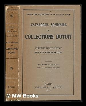 Catalogue sommaire des collections Dutuit : précédé d'une notice sur les frères Dutuit / par ...