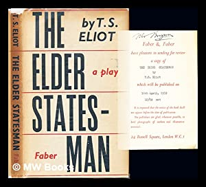 The elder statesman : a play: Eliot, Thomas Stearns (1888-1965)