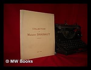 Collection de Madame Dhainaut. Tableaux modernes . dont la vente aux encheres publiques aura lieu ...