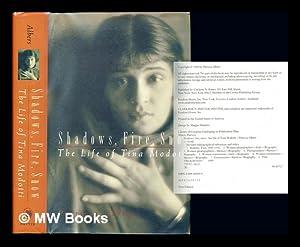 Shadows, fire, snow : the life of Tina Modotti: Albers, Patricia