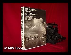Praha ve fotografii Karla Plicky / Suvodnim: Plicka, Karel (1894-1987)