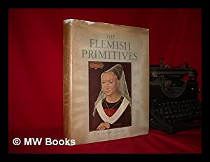 The Flemish primitives / translated from the French by D. I. Wilton: Puyvelde, Leo van (1882-...