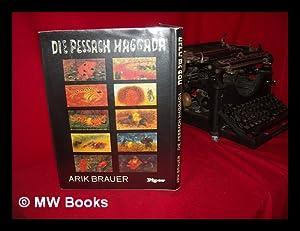 Hagadah shel Pesah = Die Pessach-Haggada: Brauer, Arik