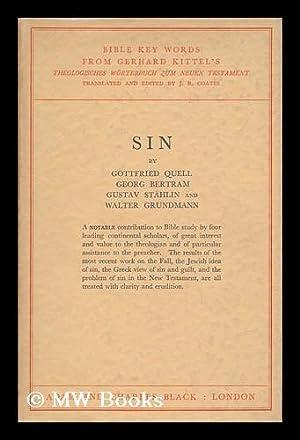 Sin / by Gottfried Quell . [Et Al. ]: Quell, Gottfried (1896-). Grundmann, Walter (1906-1976)....