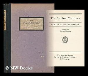 The Shadow Christmas: Portor, Laura Spencer
