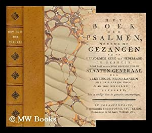Het Boek Der Psalmen, Nevens De Gezangen: Bible. Psalms. Dutch.