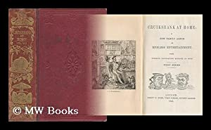 Cruikshank At Home; a New Family Album of Endless Entertainment - with Numerous Illustrations ...