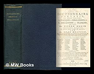 Dictionnaire portatif; en deux parties: I. françois et hollandois, & II. hollandois et ...