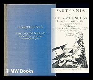 Parthenia or the maydenhead of the first: Byrd, William (1543-1623)