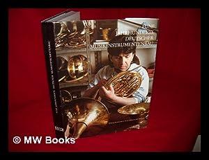 Funf Jahrhunderte deutscher Musikinstrumentenbau : ein Jubilaumsbuch / mit Beitragen von ...
