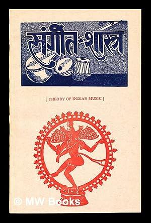 Theory of Indian Music - [Language ; Hindi]: Kulshreshtha, Jagadisa Sahaya (1922-)
