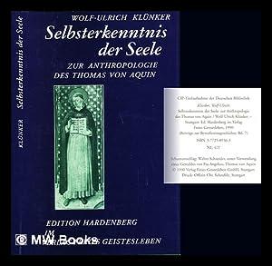 Selbsterkenntnis der Seele : zur Anthropologie des Thomas von Aquin: Klunker, Wolf-Ulrich (1955-)