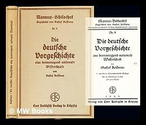 Die deutsche Vorgeschichte : eine hervorragend nationale Wissenschaft: Kossinna, Gustaf (1858-1931)