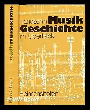 Musikgeschichte im uberblick: Handschin, Jacques