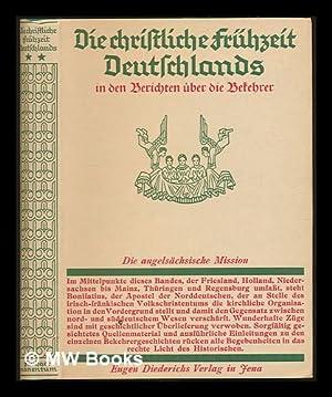 Die christliche Frühzeit Deutschlands in den Berichten über die Bekehrer: Timerding, ...