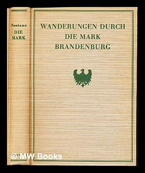 Wanderungen durch die Mark Brandenburg: Fontane, Theodor (1819-1898)