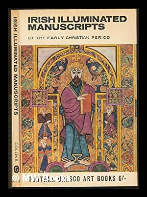 Irish illuminated manuscripts of the early Christian: Sweeney, James Johnson