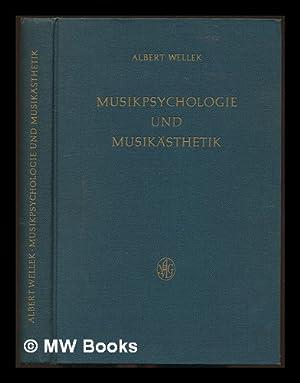 Musikpsychologie und Musikästhetik : Grundriss der systematischen Musikwissenschaft / von...