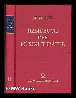 Handbuch der Musikliteratur in systematisch-chronologischer Anordnung: Aber, Adolf (1893-1960)