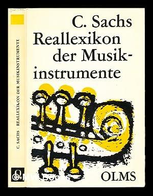 Real-Lexicon der Musikinstrumente zugleich ein Polyglossar fur das gesamte Instrumentengebiet, mit ...