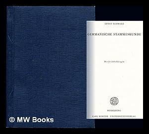 Germanische Stammeskunde: Schwarz, Ernst (1895-)