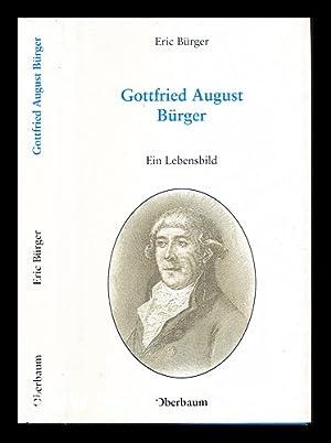 Gottfried August Burger ein Lebensbild: Bürger, Eric