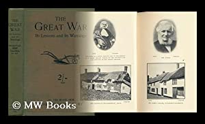 The Great War : its Lessons and its Warnings: Collings, Jesse (1831-1920)