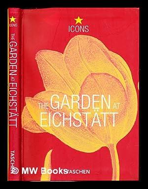 The garden at Eichstatt : Basilius Besler's: Besler, Basilius (1561-1629)