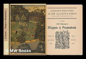 Jost Amman's Wappen- & Stammbuch: Amman, Jost (1539-1591)