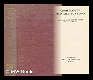 Christianity According to St. Paul: Scott, Charles Archibald Anderson (1859-1941)