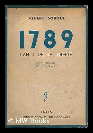 1789 - L'an i de la liberte: Soboul, Albert