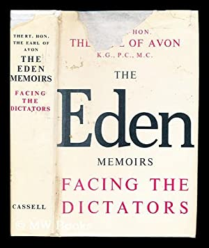 The memoirs of the Rt. Hon. Sir: Eden, Anthony Earl